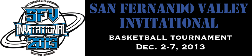 SFV Invitational Basketball Tournament 2013